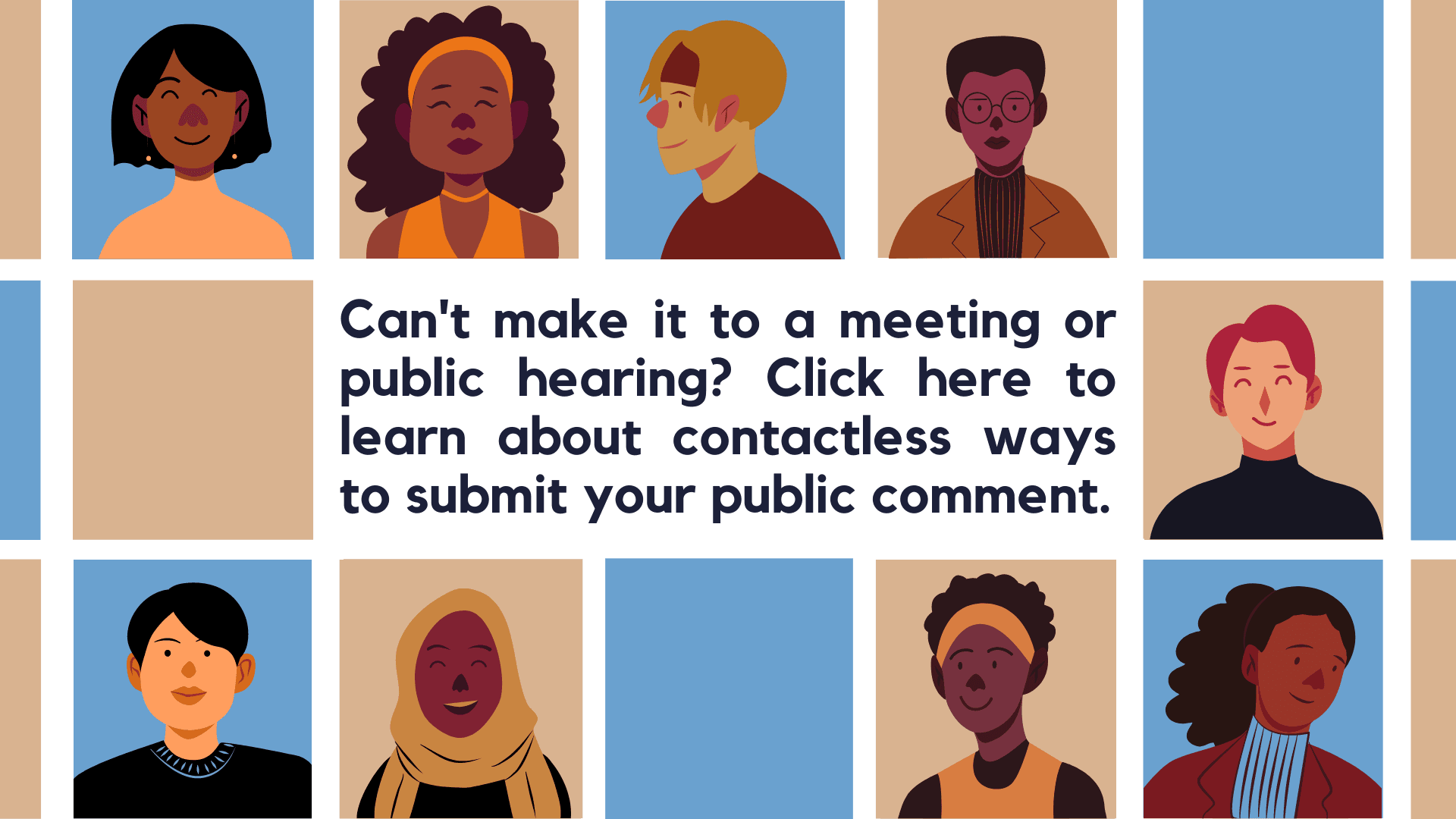 Click here to learn more about contactless ways to submit a public comment.
